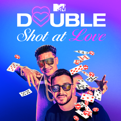 Double Shot at Love With DJ Pauly D & Vinny, Season 2 - Double Shot at Love with DJ Pauly D & Vinny