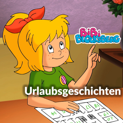 Bibi Blocksberg, Urlaubsgeschichten - Bibi Blocksberg