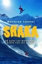 Affiche du film Shaka