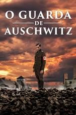 Capa do filme O Guarda de Auschwitz