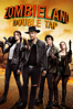 Ruben Fleischer - Zombieland: Double Tap  artwork