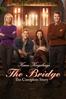 Mike Rohl - Karen Kingsbury's the Bridge: The Complete Story  artwork