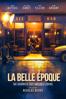La Belle Epoque - Die schönste Zeit unseres Lebens - Nicolas Bedos