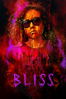Joe Begos - Bliss  artwork