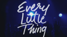 Every Little Thing - Russell Dickerson Cover Art