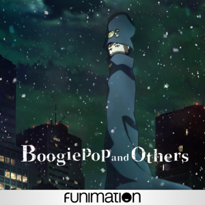 Boogiepop and Others Synopsis, Reviews