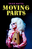 Nick Zeig-Owens - Trixie Mattel: Moving Parts  artwork