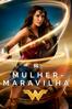 Mulher Maravilha (2017) - Patty Jenkins
