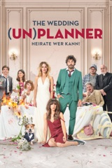 The Wedding (Un)planner: Heirate wer kann!