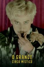 Capa do filme O Grande Circo Místico