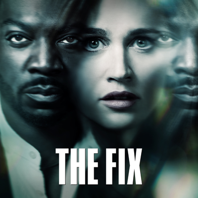 The Fix, Season 1 HD Download