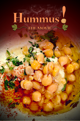Hummus!: The Movie - Oren Rosenfeld
