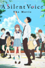 A Silent Voice: The Movie - Naoko Yamada