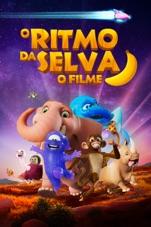 Capa do filme O Ritmo Da Selva: O Filme