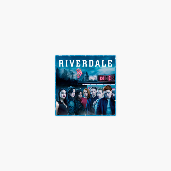 ‎Riverdale, Seasons 1-2