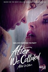 After We Collided (Unrated Edition)