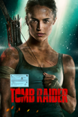 Tomb Raider (2018) - Roar Uthaug