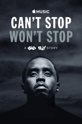 can t stop won t stop a bad boy story on itunes rh itunes apple com