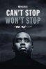 Can't Stop Won't Stop: A Bad Boy Story - Daniel Kaufman