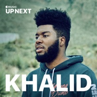 Up Next: Khalid Mp3 Download