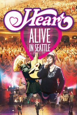 Heart: Alive In Seattle on iTunes