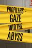 Barbara Eder - Profilers - Gaze Into the Abyss  artwork