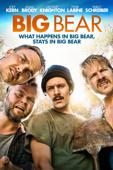 Big Bear - Hangover in den Bergen