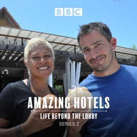 amazing hotels life beyond the lobby season 2 episode 2