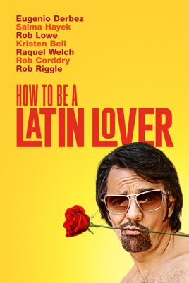 how to be a latin lover 2017 download