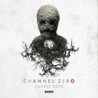 Channel Zero - Channel Zero: Candle Cove, Season 1 artwork