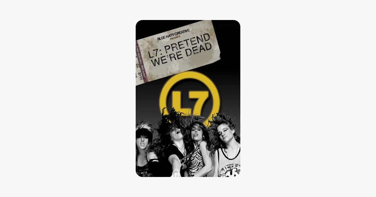 L7 Pretend Were Dead On Itunes