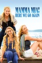 Affiche du film Mamma Mia! Here We Go Again