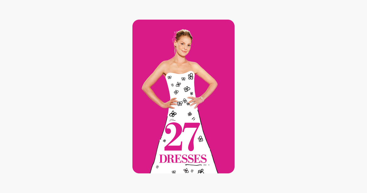 10f4ed51d  27 Dresses on iTunes