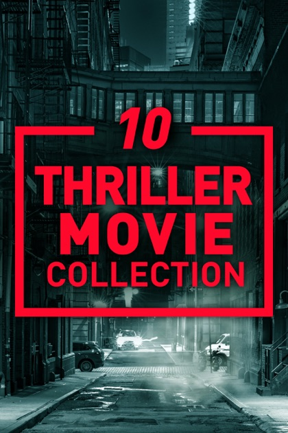 10 Thriller Movie Collection - A Film Collection on iTunes