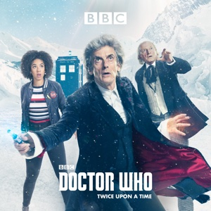 Doctor Who, Christmas Special: Twice Upon a Time