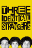 Three Identical Strangers - Tim Wardle