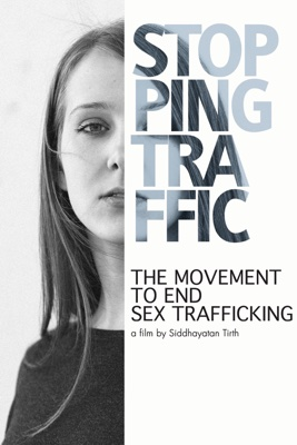 Stopping Traffic: The Movement to End Sex Trafficking