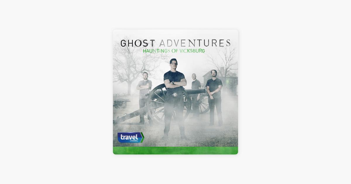 ghost adventures hauntings of vicksburg episodes