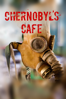 Mike Baudoncq - Chernobyl's Café  artwork