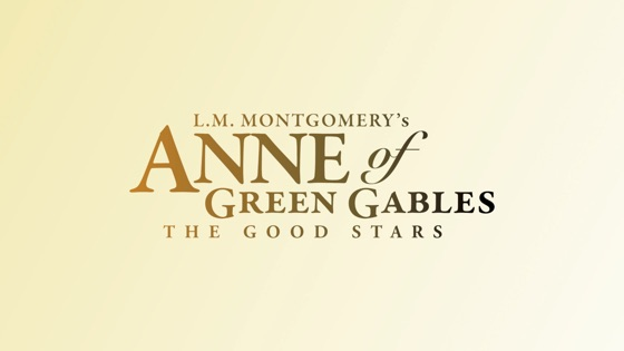 L M Montgomery S Anne Of Green Gables The Good Stars On