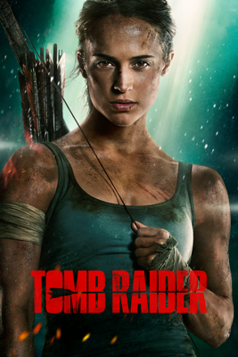 Tomb Raider (2018) HD Download