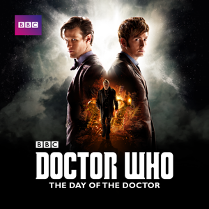 Doctor Who, Special: The Day of the Doctor (2013)