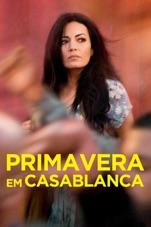 Capa do filme Primavera em Casablanca