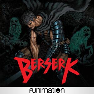 Berserk, Season 1 Synopsis, Reviews