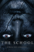The School: Schule des Grauens