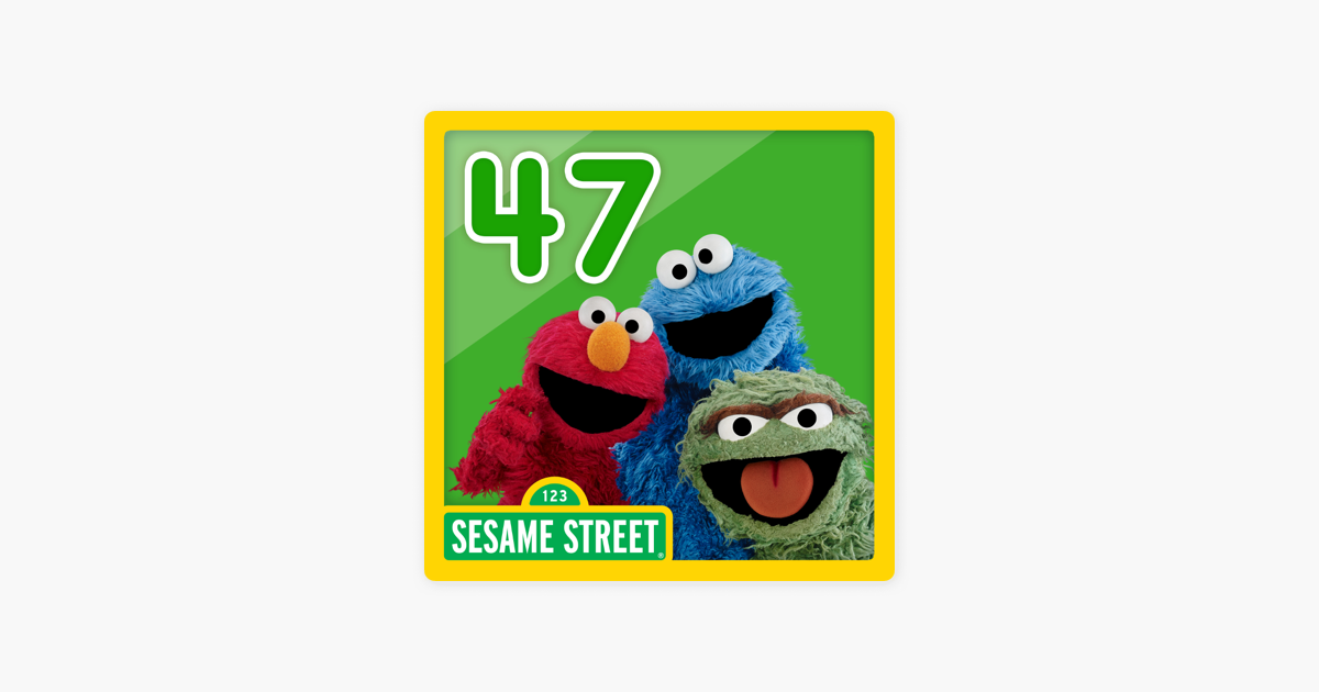 ‎Sesame Street: Selections from Season 47