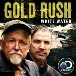 ‎Gold Rush: White Water, Season 2