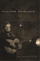 John Mellencamp: Plain Spoken - From the Chicago Theatre