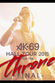 AK-69 : Hall Tour 2015 for the Throne Final