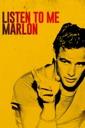 Affiche du film Listen to Me Marlon